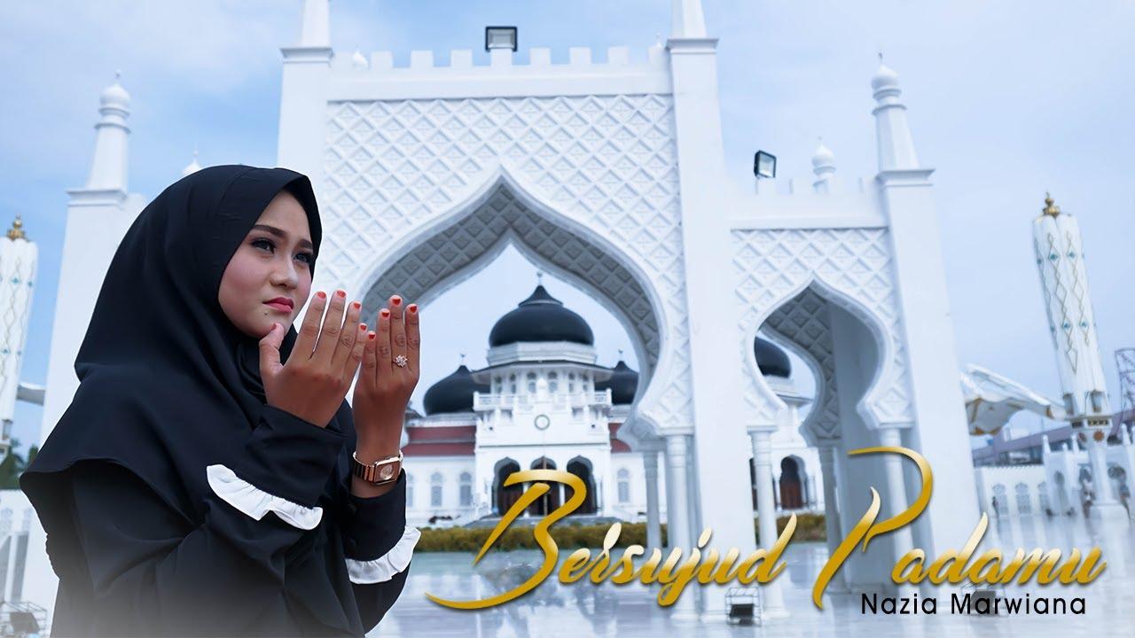 Download Nazia Marwiana - Bersujud Padamu (Official Music Video)