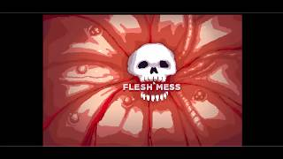 [Flesh Mess] - Gameplay No. 01