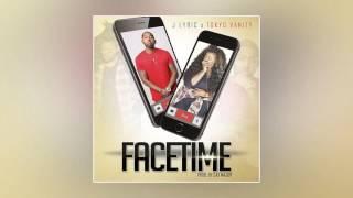 J Lyric & Tokyo Vanity - Facetime [Prod. By Cas Major]
