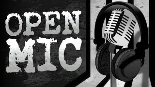 John Campea Open Mic - Sunday, July 21st 2019