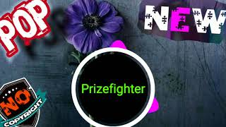 Prizefighter & Pop Music & NO COPYRIGHT MUSIC &