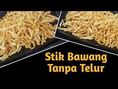 RESEP STIK BAWANG KRIWUL RENYAH TANPA MENGGUNAKAN TELUR - YouTube