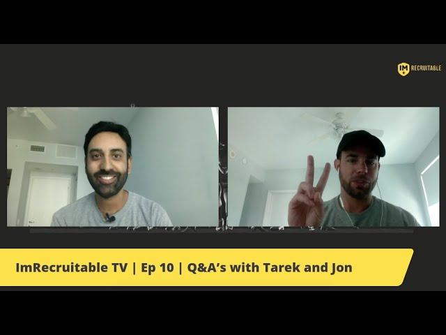 ImRecruitable TV | Episode 10 | Pop Up Q&A's with Tarek and Jon