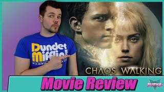 Chaos Walking (2021) - Movie Review