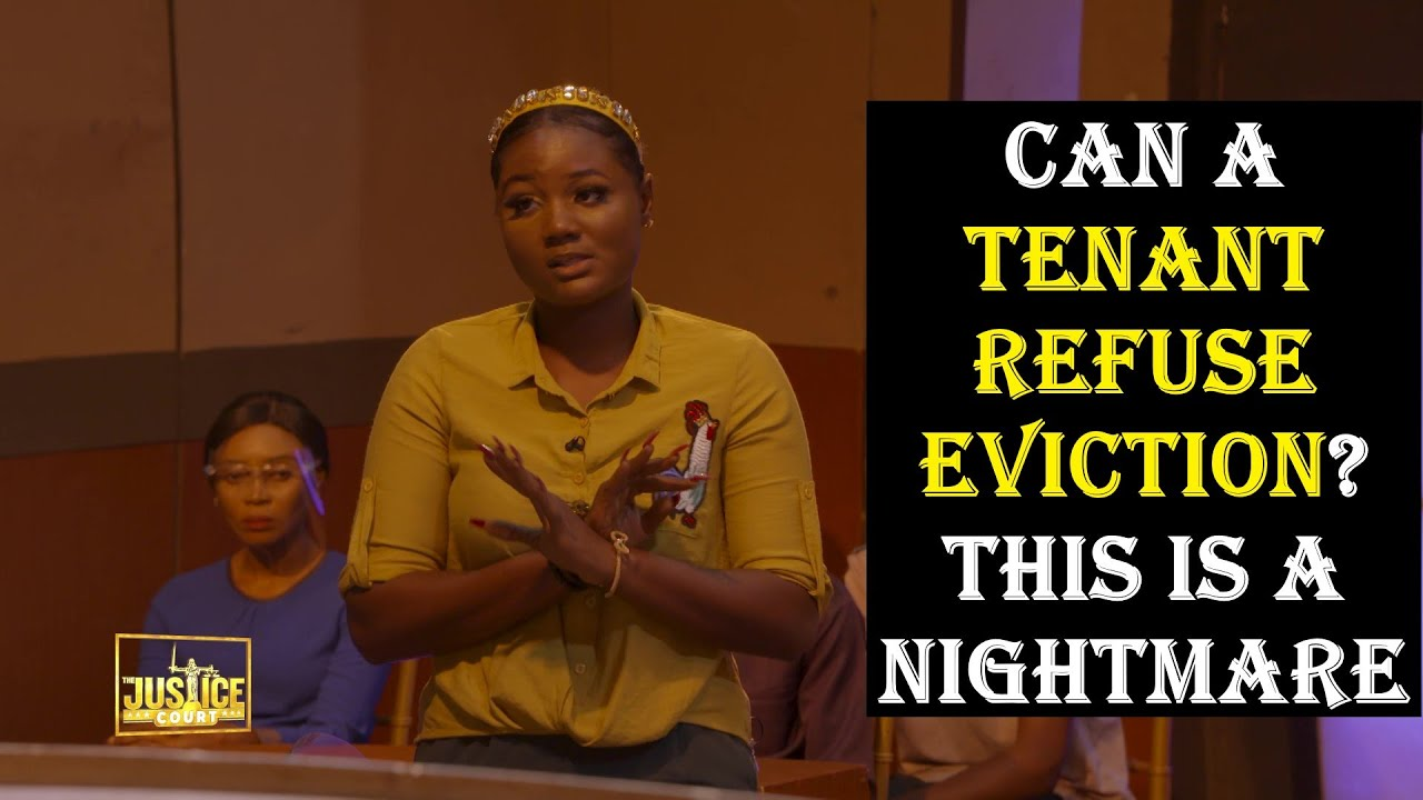 Download The Justice Court EP 89    CAN A TENANT REFUSE EVICTION? THIS IS A NIGHTMARE