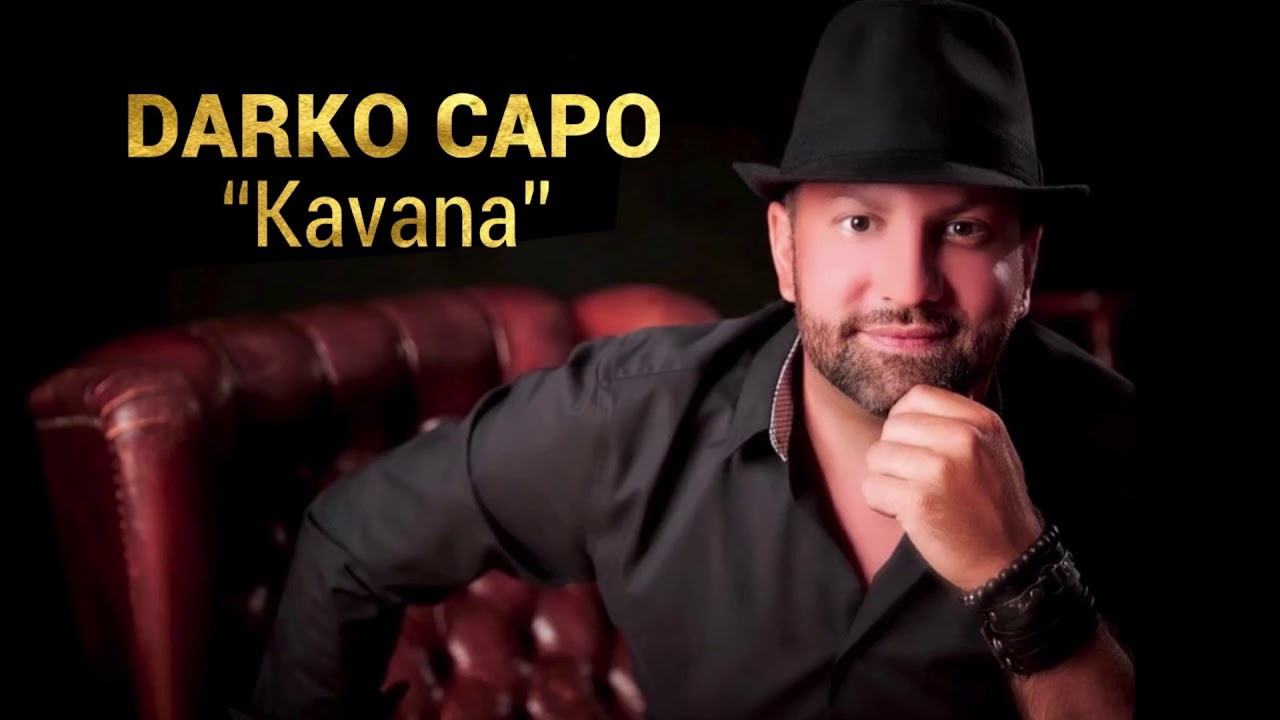 Darko Capo | Kavana | (Official Audio)