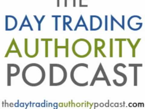 The Day Trading Authority Podcast Episode 5: The Greatest Occupation. Period.