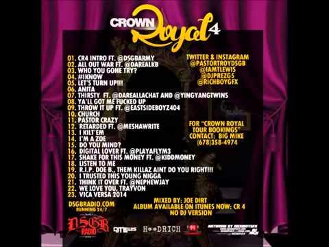 Pastor Troy   Crown Royal 4 2014 Full Mixtape