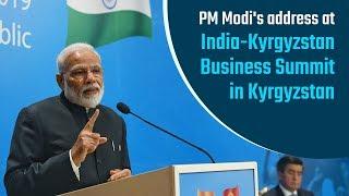 PM Modi& 39 s address at India Kyrgyzstan Business Summit in Bishkek Kyrgyzstan PMO