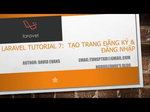 Laravel tutorial 7: Create Register & Login Page - Tạo trang đăng ký và đăng nhập