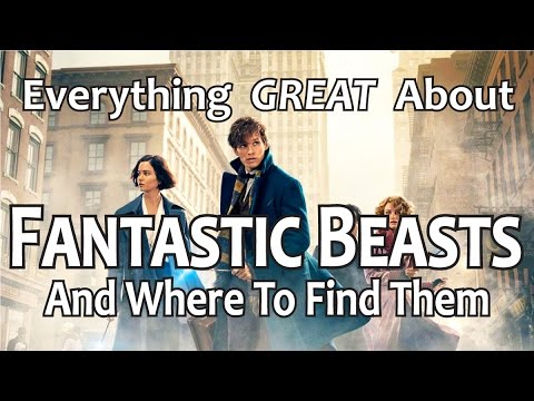 Thumbnail: Everything GREAT About Fantastic Beasts and Where to Find Them!