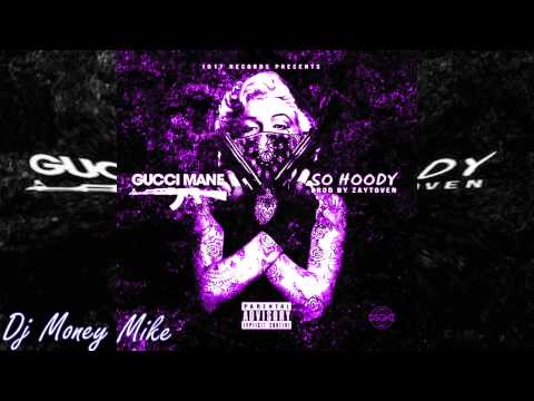 Gucci Mane - So Hoody - Screwed & Chopped - Dj Money Mike