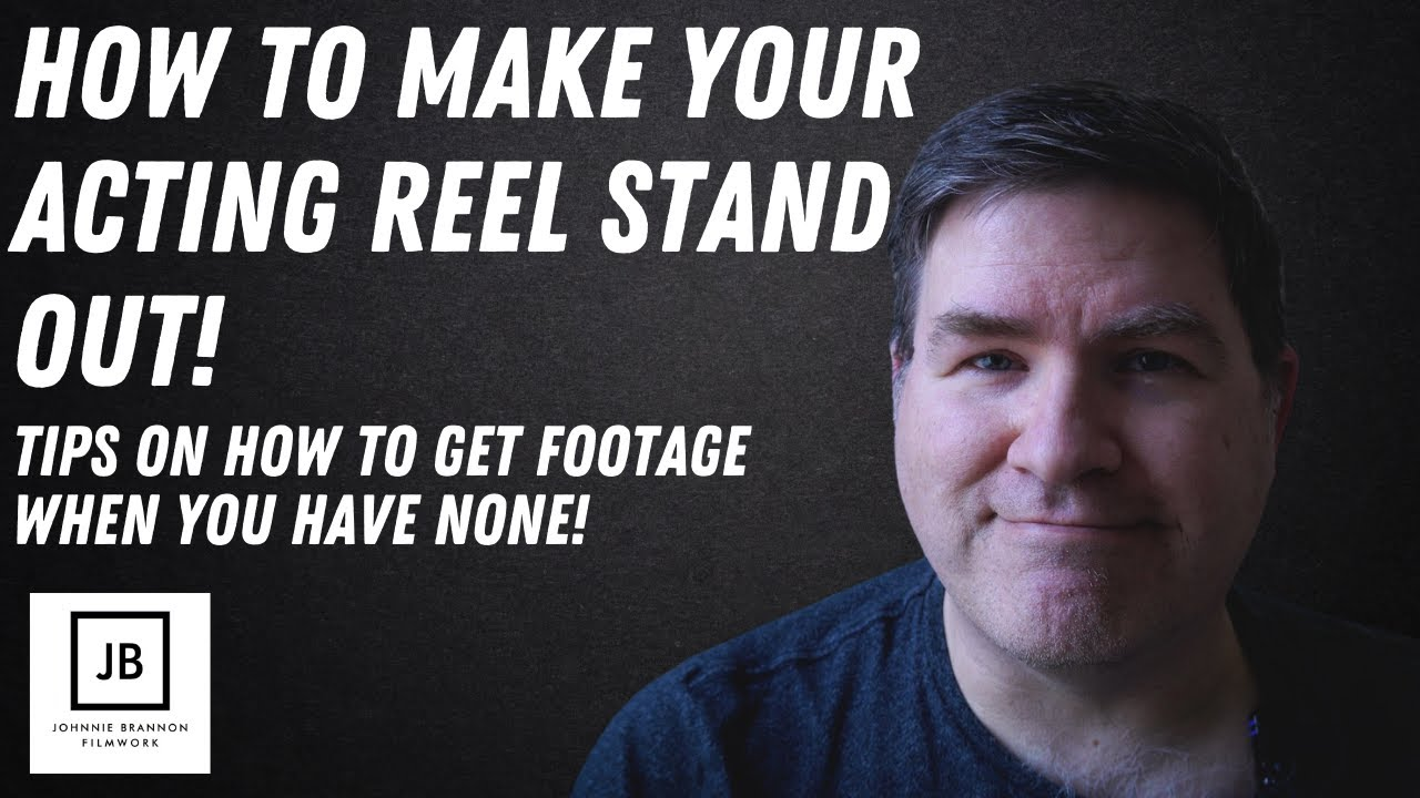 How to make your acting reel stand out! | Tips on how to get quality clips for your reel | 2021
