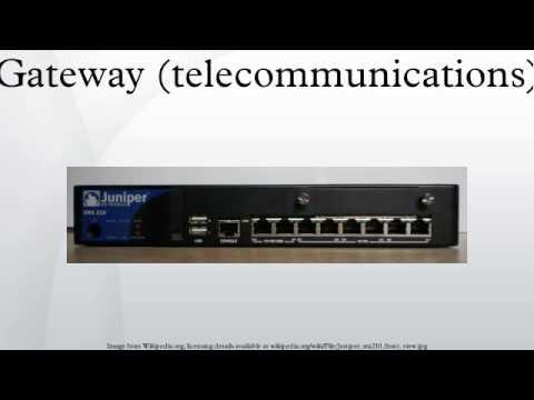Gateway (telecommunications)
