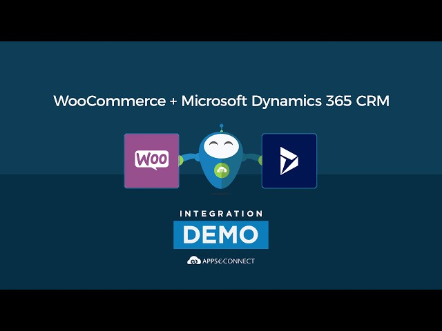 Integrate WooCommerce Store and Microsoft Dynamics 365 CRM | APPSeCONNECT