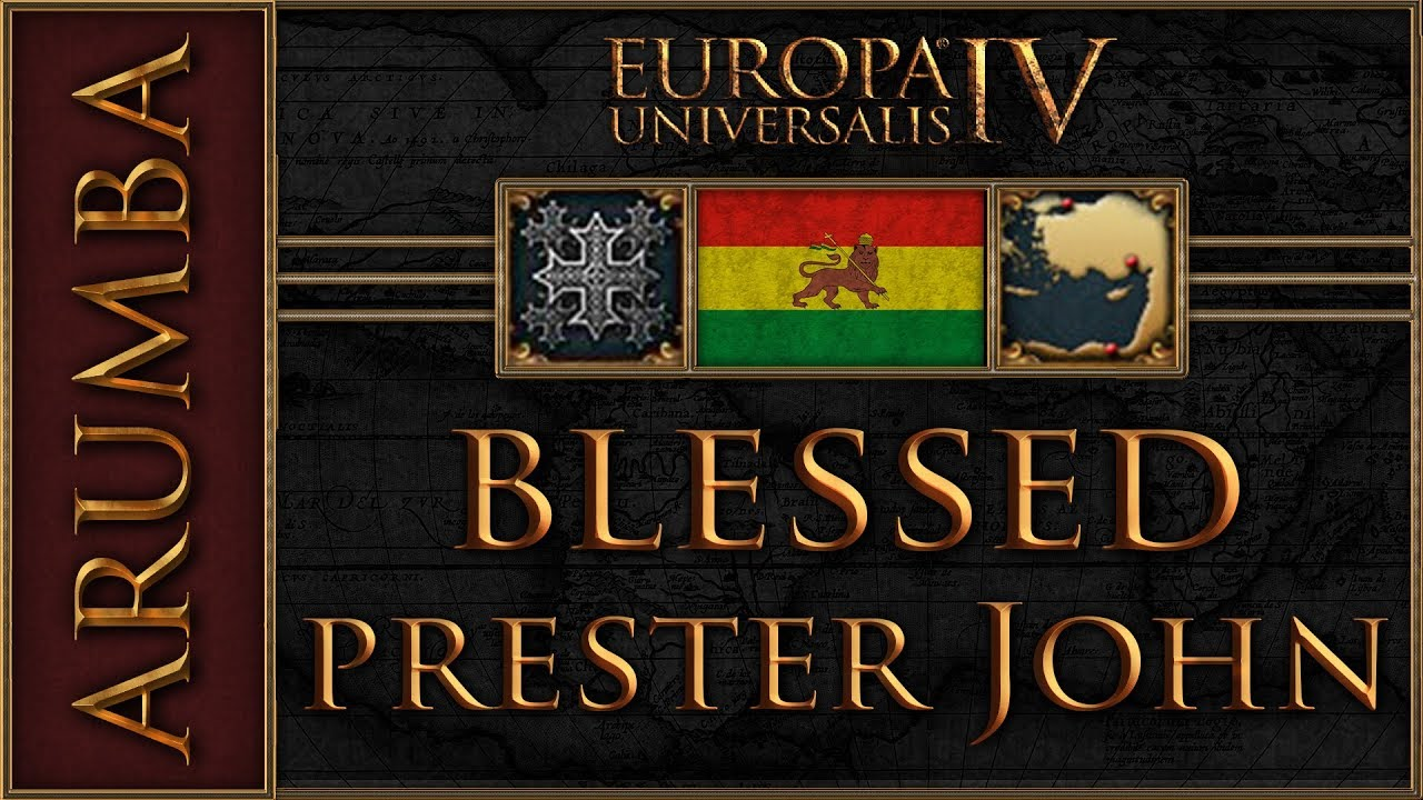 Repeat EU4 Blessed Prester John 8 by Arumba - You2Repeat