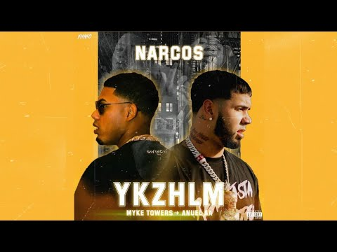 5. Narcos (Edit) – Anuel AA, Myke Towers | YKZHLM