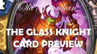 The Glass Knight and return of Divine Shield Corpsetaker Paladin (Hearthstone The Witchwood)