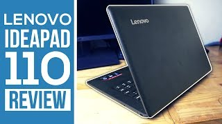 Lenovo IdeaPad 110 Review 2017! - Performance On A Budget!