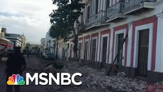 5.9 Magnitude Aftershock Hits Puerto Rico Days After Earthquake | MSNBC