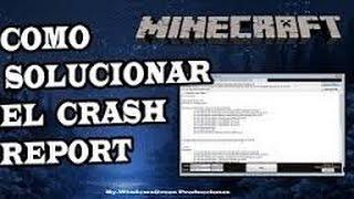 COMO SOLUCIONAR EL ERROR CRASH REPORT DE MINECRAFT//[WINDOWS]//[100% FUNCIONAL]//[2018]