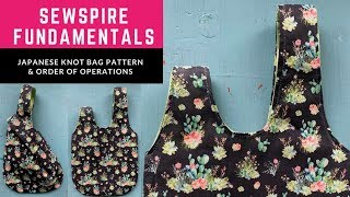 BONUS ✏️ How to draft a pattern to sew a Japanese Knot Bag by Sewspire