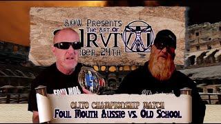 Elite Championship: Foul Mouth Aussie (c) vs. Old School (Art Of Survival)