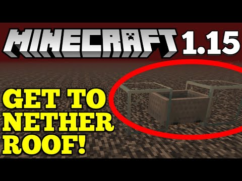Easy Get To Nether Roof In Survival Minecraft 1 15 How To Get To Nether Roof Youtube
