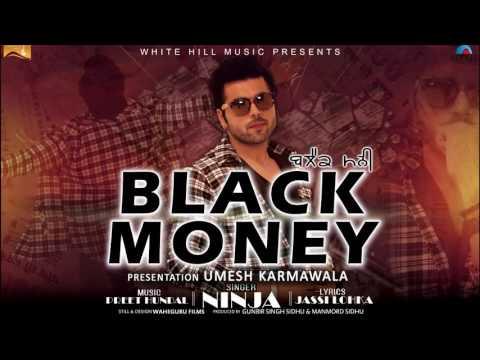 Black Money Audio Song   Ninja   Preet Hundal   Latest Punjabi Songs   White Hill Music   YouTube
