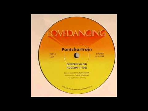 Pontchartrain - Huggin' (Burnin EP)