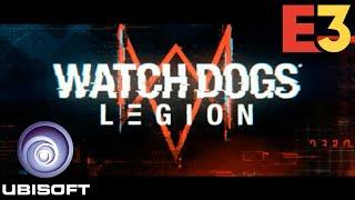 Watch Dogs: Legion World Premiere & More UBISOFT E3