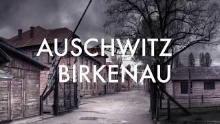 Auschwitz & Birkenau camps  Poland