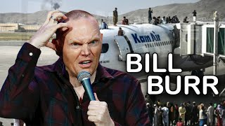 Bill Burr Predicted Afghanistan's Mess Years Ago
