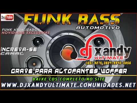 ABERTURA DO CD ASTRA E RANGER MAFIOSA FUNK GRAVE] DJ XANDY ULTIMATE ...