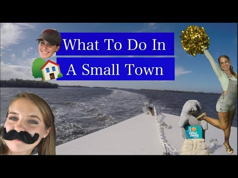 WHAT TO DO IN A SMALL TOWN (CITRUS COUNTY)