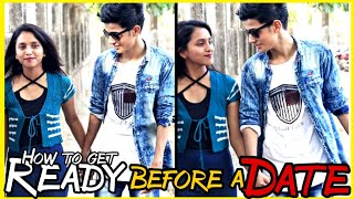 How to Get READY for DATE for Men