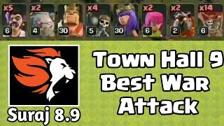 Town hall 9 War Attack by Suraj 8.9 | Th 9 Clashers must Watch