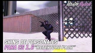 Video Pack de Skins de personajes HD para el Counter Strike 1 6 l #2 l + Mini Gameplay :V download MP3, 3GP, MP4, WEBM, AVI, FLV Juni 2018