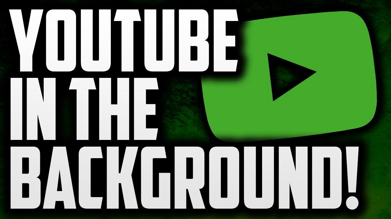 How to Play YouTube in the Background on Android and iOS | Digital Trends