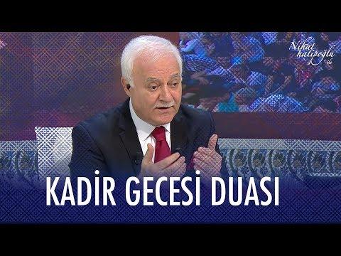Kadir Gecesi özel duası...  - Prof. Dr. Nihat Hatipoğlu İle Kadir Gecesi Özel 19 Mayıs 2020