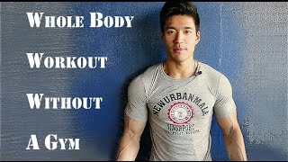 Whole Body Workout Without A Gym In Less Than an Hour