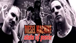 Watch Diesel Machine State Of Panic video