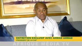ENTRETIEN EXCLUSIF AVEC AHMAD AHMAD PRESIDENT DE LA CAF