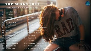 Latest Song 2021 🥑 Best English Songs On Spotify 🥑 2021 New Songs (English Song)