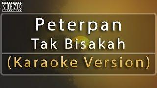 Peterpan - Tak Bisakah (Karaoke Version + Lyrics) No Vocal #sunziq