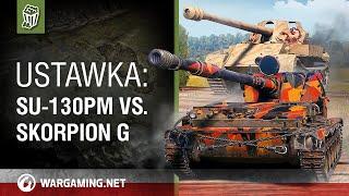 Ustawka: SU-130PM vs. Skorpion G [World of Tanks Polska]