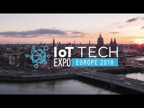 IoT Tech Expo Europe 2018 | Amsterdam | Event Highlights | I