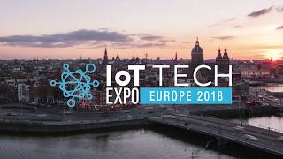 IoT Tech Expo Europe 2018 | Amsterdam | Event Highlights | IoT Conference & Exhibition