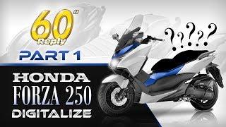 Honda Forza 250 #1 - Digitalize