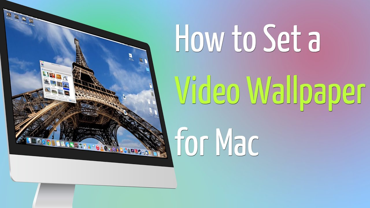 How To Set A Video Wallpaper For Mac
